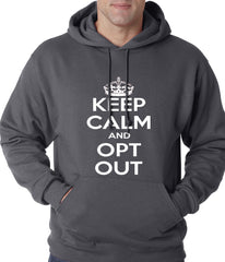 Keep Calm and Opt Out of Common Core Adult Hoodie