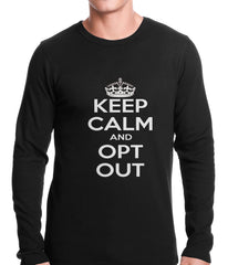 Keep Calm and Opt Out of Common Core Thermal Shirt