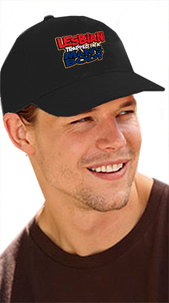 Lesbian Trapped In A Man's Body Baseball Hat