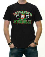 """Let's Get Ready To Stumble!"" Irish T-Shirt"