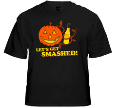 Let's Get Smashed This Halloween! T-Shirt