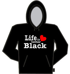 Life Is Better Black Hoodie