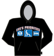 Lifes Priorities;  Eat, Sleep and Get some Head Hoodie
