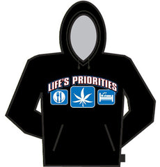 Lifes Priorities, Eat, Smoke, Sleep Hoodie