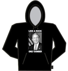 Like A Rock Only Dumber Hoodie