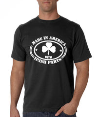 Made In America With Irish Parts Men's T-Shirt
