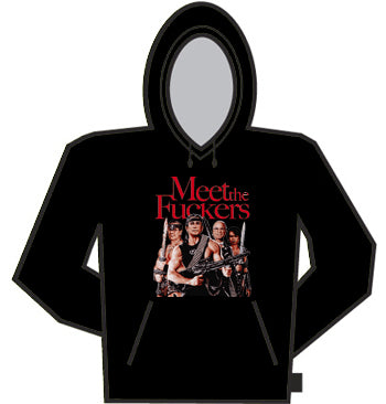 Meet The Fuckers Hoodie