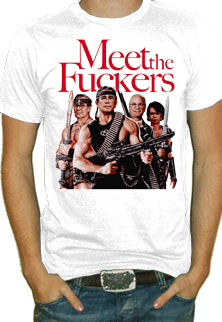 Meet The Fuckers T-Shirt
