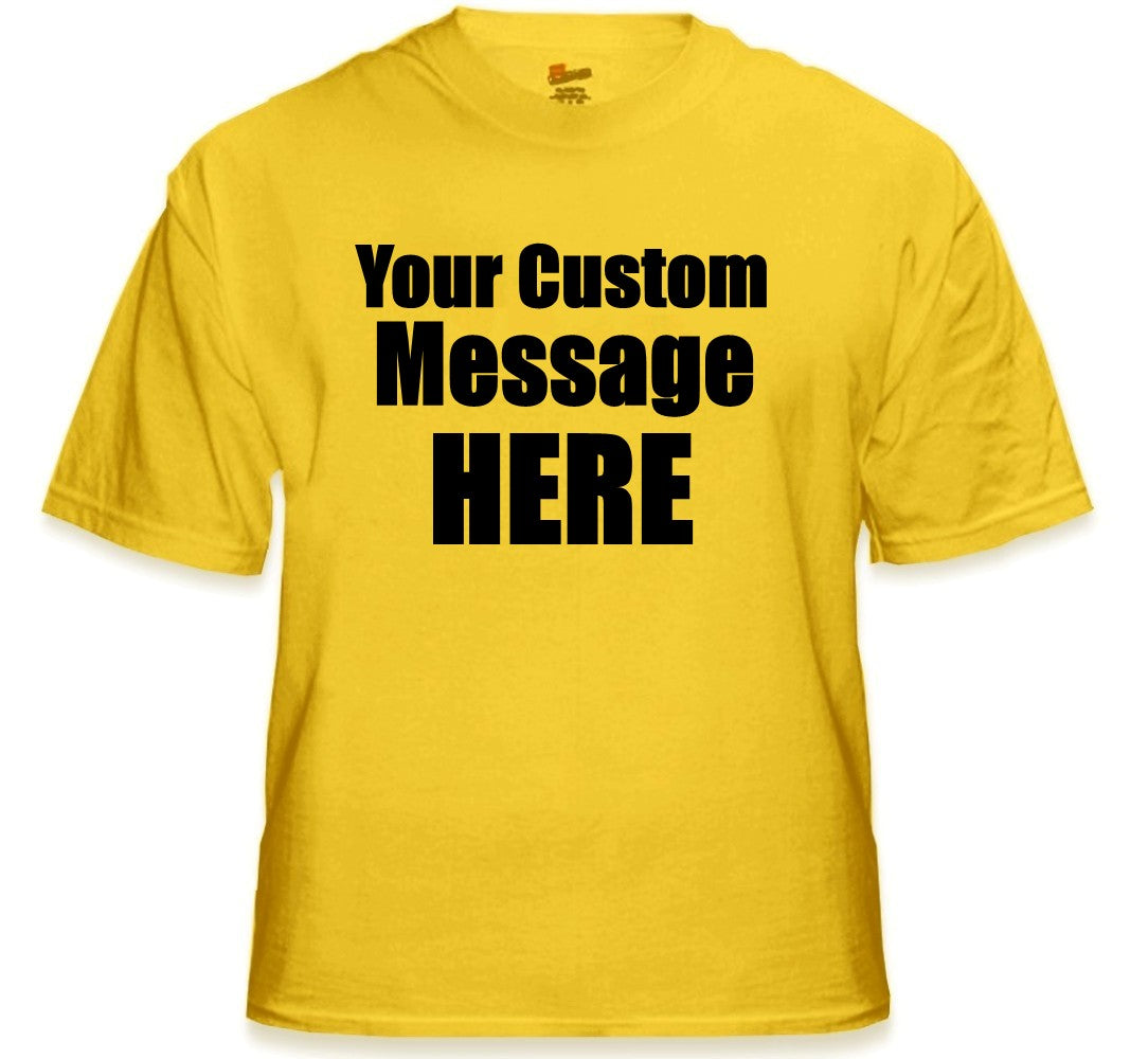 Personalized Custom T-shirts - Mens Custom Saying Shirt (Gold)