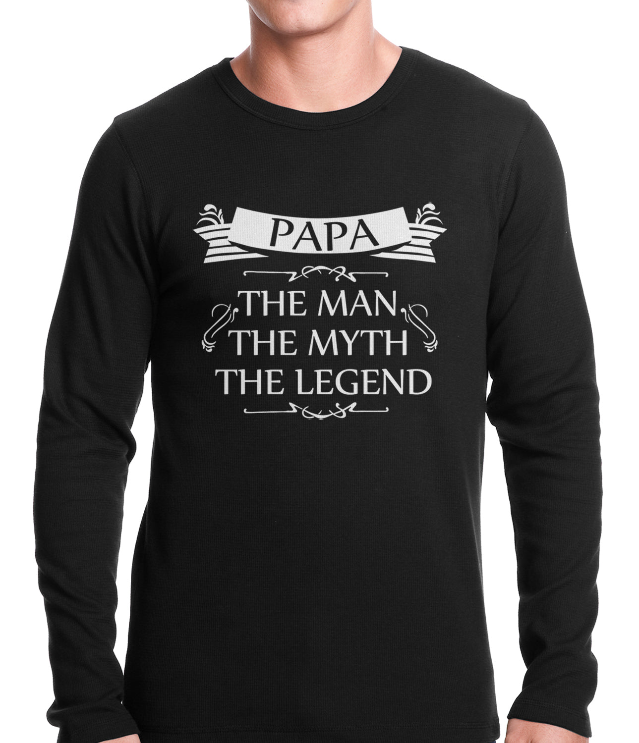 Mens Papa - The Man, The Myth, The Legend Fathers Day Thermal Shirt