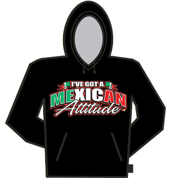 Mexican Attitude Hoodie