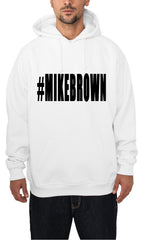 #MIKEBROWN Michael Brown Adult Hoodie