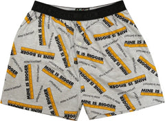 Mine Is Bigger & Better Boxer Shorts