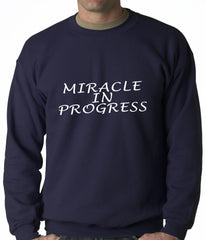 Miracle In Progress Adult Crewneck