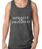 Miracle In Progress Tank Top
