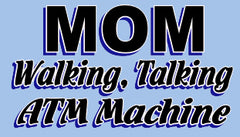 Mom Walking ATM Girls T-Shirt