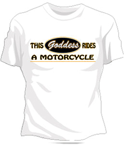 Motorcycle Goddess Girls T-Shirt
