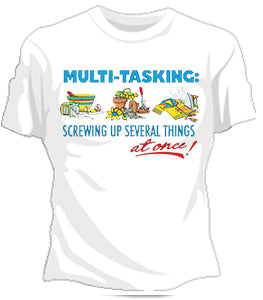 MultiTasking Girls T-Shirt