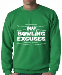 My Bowling Excuses Adult Crewneck Sweatshirt
