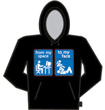 My Space To My Face Hoodie