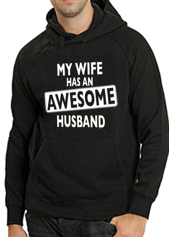 My Wife Has An Awesome Husband Adult Hoodie