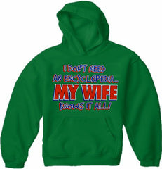 My Wife knows It All Adult Hoodie