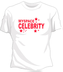 Myspace Celebrity Girls T-Shirt