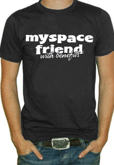 Myspace Friend With Benefits T-Shirt