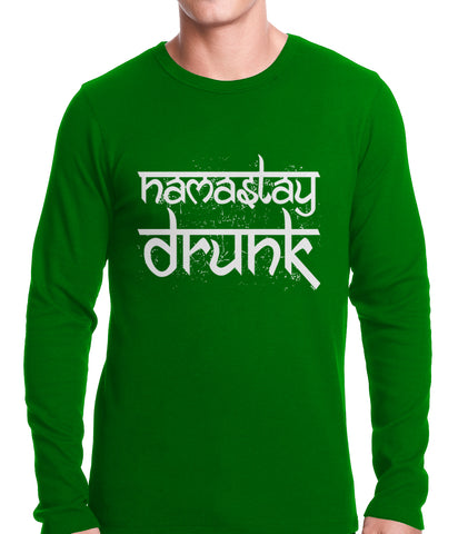 Namastay Drunk Funny Thermal Shirt