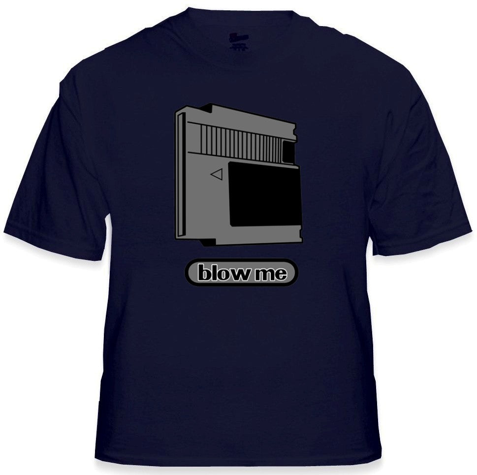NES Nintendo Cartridge Blow Me T-Shirt