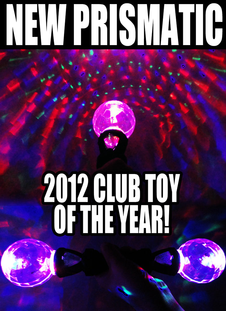 New Prismatic - 2012 Club Toy Of The Year!