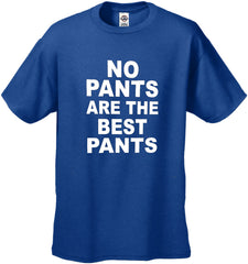 No Pants Are The Best Pants Men's T-Shirt