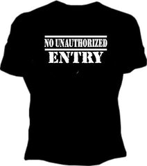 No Unauthorized Entry Girls T-Shirt