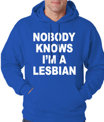 Nobody Knows I'm A Lesbian Hoodie