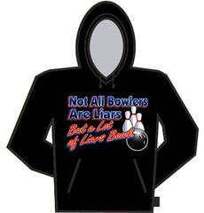 Not All Bowlers Are Liars Hoodie