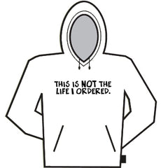 Not The Life Hoodie