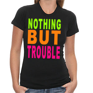 Nothing But Trouble Girls T-Shirt