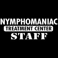 Nymphomaniac Treatment Center Staff Girl's T-Shirt