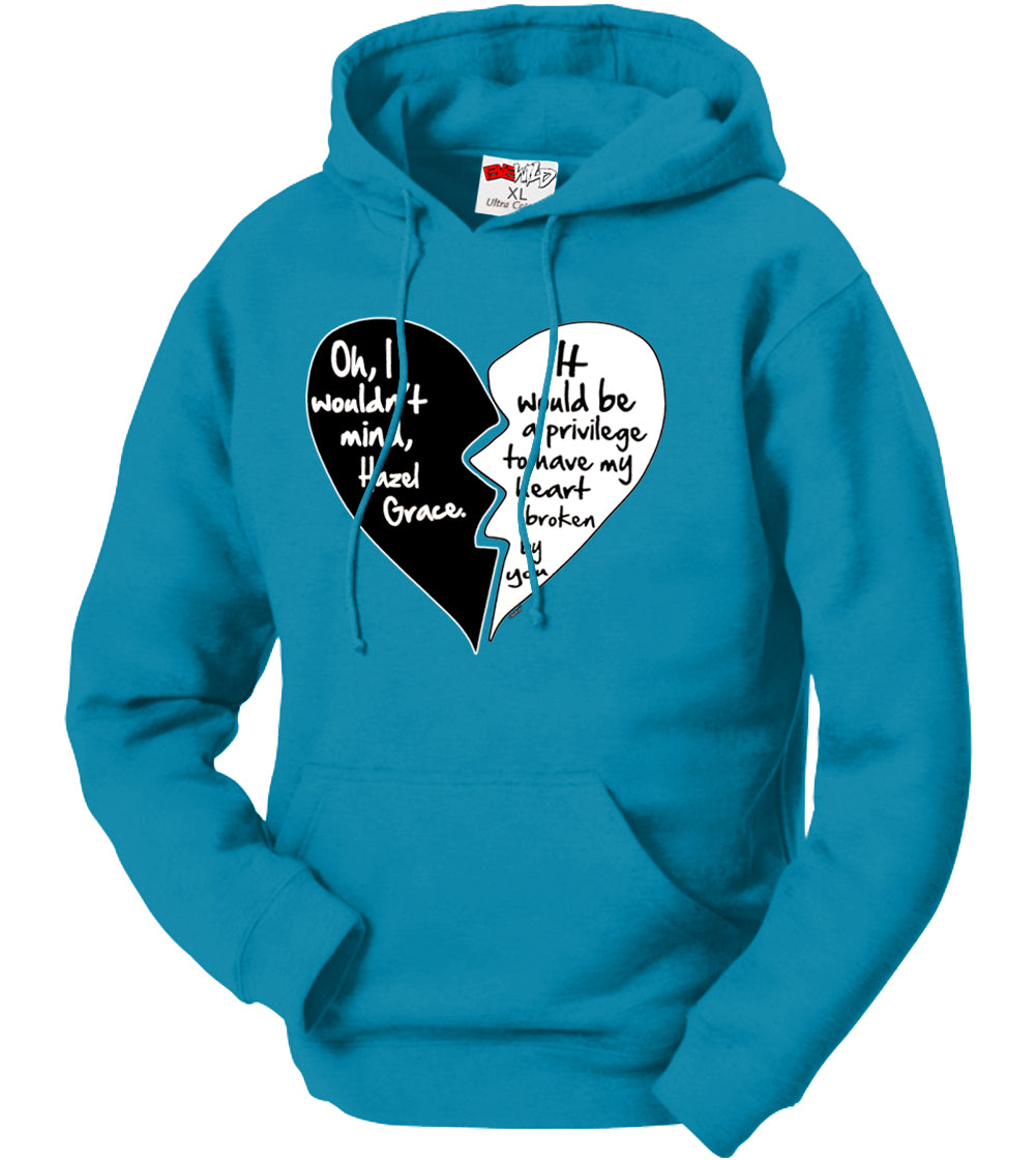Oh I Wouldn't Mind.....Hazel Grace - Quote From Fault In Our Stars Adult Hoodie