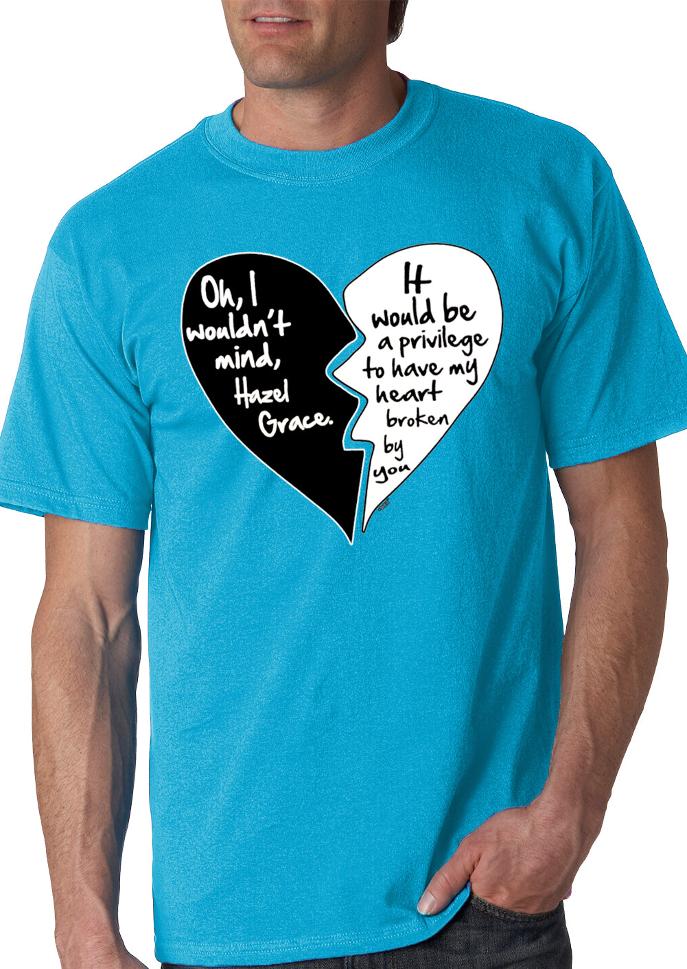 Oh I Wouldn't Mind.....Hazel Grace - Quote From Fault in Our Stars Men's T-Shirt