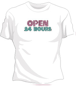 Open 24 Hours Girls T-Shirt