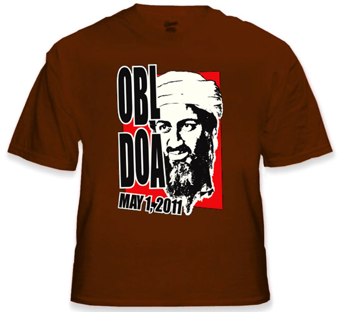 Osama Bin Laden KIA - Dead on Arrival T-Shirt