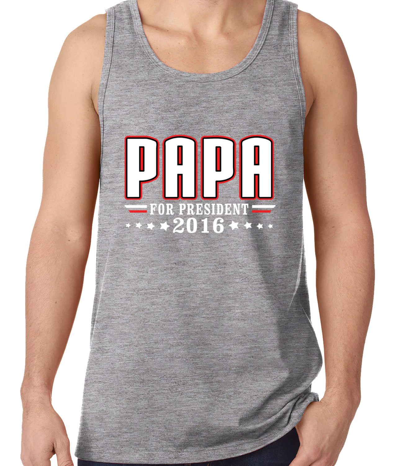 PAPA for PRESIDENT 2016 - Vote for Papa Tank Top