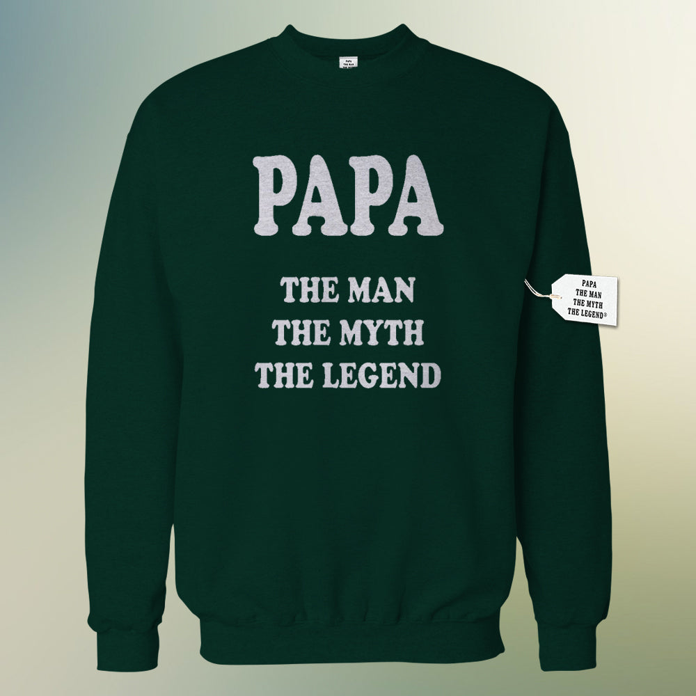 Papa - The Man, The Myth, The Legend Fathers Day Crewneck Sweatshirt