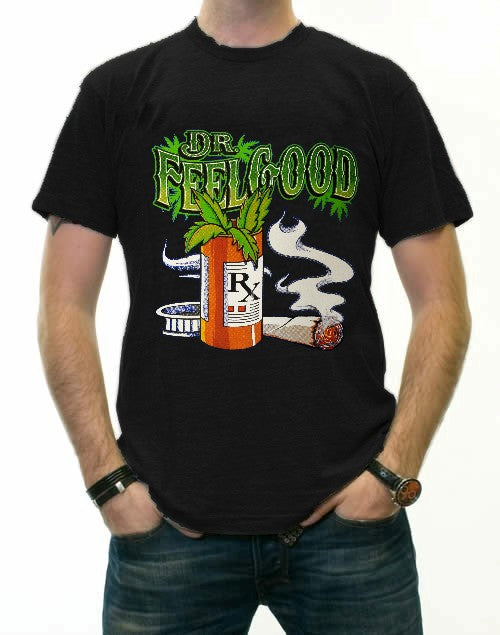 Pot Head & Stoner Tees - Dr.Feelgood T-Shirt