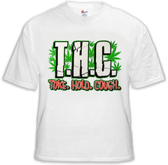 Pothead & Stoner Tees - THC Toke Hold Cough T-Shirt