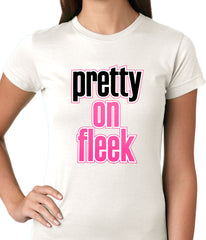 Pretty on Fleek Ladies T-shirt