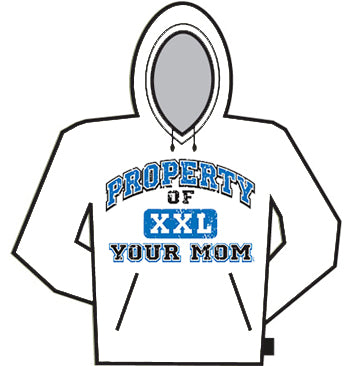 Property Of Your Mom Hoodie
