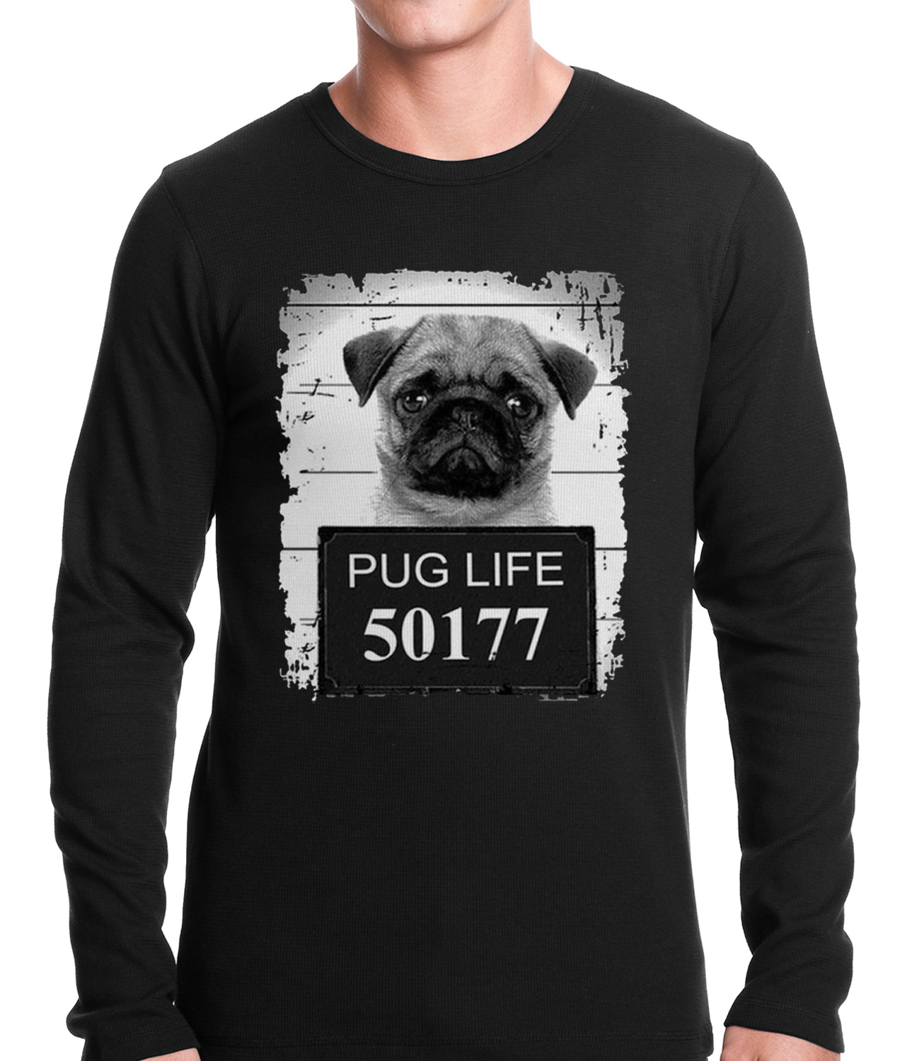 Mug Shot Pug Life Funny Thermal Shirt