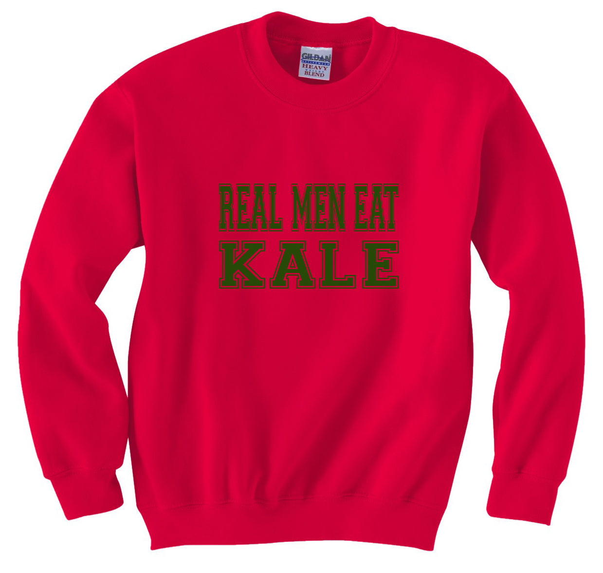 Real Men Eat Kale Crewneck Sweatshirt